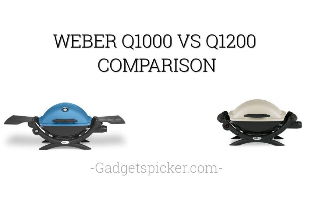 weber Q1000 vs Q1200